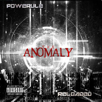 Powerule - The Anomaly Reload (Explicit)