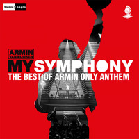 Armin van Buuren - My Symphony (The Best of Armin Only Anthem) [Extended Version]