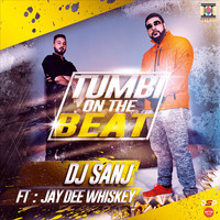 DJ Sanj - Tumbi On The Beat