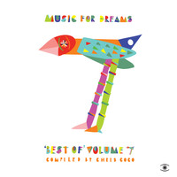 Various Artists - Music for Dreams Best of, Vol. 7 (Compiled by Chris Coco)