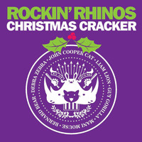 The Rockin' Rhinos / - Rockin' Rhinos Christmas Cracker
