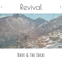 Dave & The Ideas / - Revival