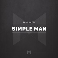 RanchaTek - Simple Man