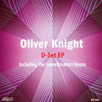 Oliver Knight - D-Set EP