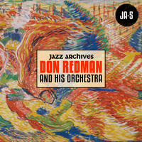 Don Redman & His Orchestra - Jazz Archives Presents: Don Redman and His Orchestra (1932-1933)