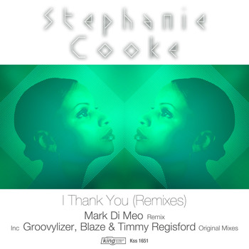 Stephanie Cooke - I Thank You (Remixes)