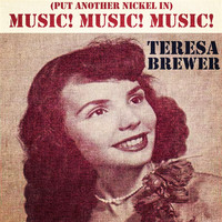 Teresa Brewer - Music! Music! Music! (Put Another Nickel In)