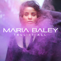 Maria Baley - Tell It All