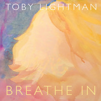 Toby Lightman - Breathe In