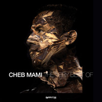 Cheb Mami - The Very Best Of Cheb Mami