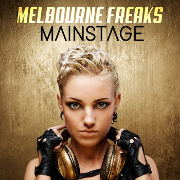 Melbourne Freaks - Mainstage