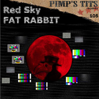 Fat Rabbit - Red Sky