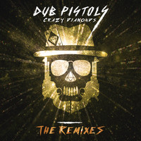 Dub Pistols - Crazy Diamonds (The Remixes Vol 3)