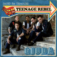 Giuda - Teenage Rebel