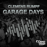 Clemens Rumpf - Garage Days