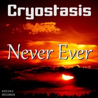 Cryostasis - Never Ever