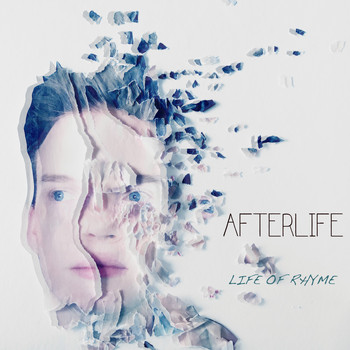 Afterlife - Life of Rhyme (Explicit)
