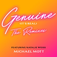 Michael Mott - Genuine (It's Real): The Remixes