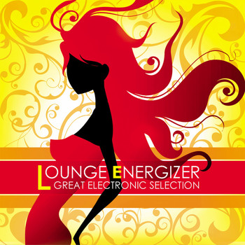 Various Artists - Lounge Energizer Great Electronic Selection