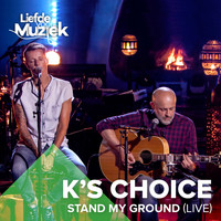 K's Choice - Stand My Ground