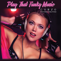 Gonzo - Play That Funky Music