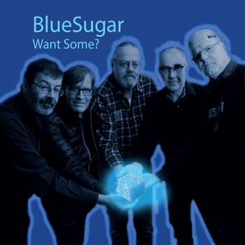 BlueSugar - Want Some?