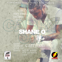 Shane O - Carry On