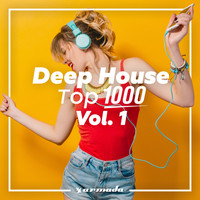 Various Artists - Deep House Top 1000, Vol. 1 - Armada Music