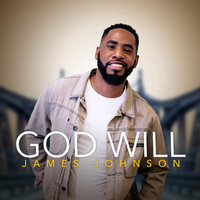 James Johnson - God Will