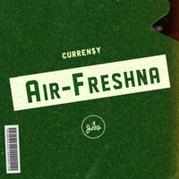 Curren$y - Air Freshna (Explicit)