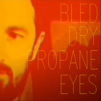 David Jones - Bled Dry / Propane Eyes