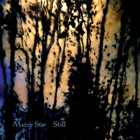 Mazzy Star - Quiet, The Winter Harbor