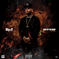 Styles P - Heat of the Night (Explicit)