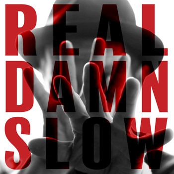 David Ford - Real Damn Slow