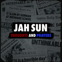 Jah Sun - Thoughts and Prayers