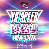Yo speed - New Flava (feat. Mutantbreakz)
