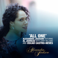Alexandra Jackson - All One (feat. Al Jarreau, Larry Williams & Oscar Castro-Neves)