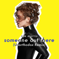 Rae Morris - Someone Out There (Unorthodox Remix)