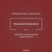 Demarkus Lewis - Reach High