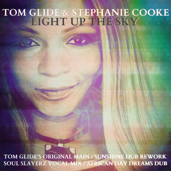 Stephanie Cooke - Light Up The Sky