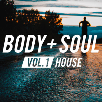 Various Artists - Body & Soul - House