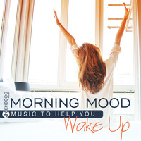 Various Artists - Morning Mood (Music to Help You Wake Up, Easy Listening, Relaxing Alarm Clocks)