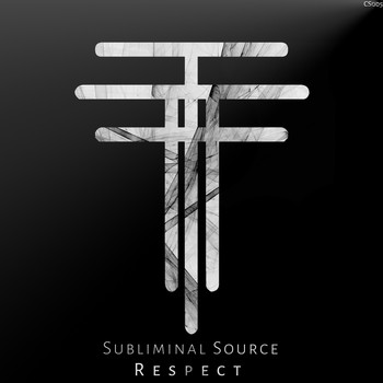 Subliminal Source - Respect