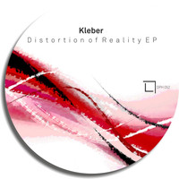 Kleber - Distortion of Reality