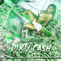 Ruste Juxx - Dirty Cash (Explicit)