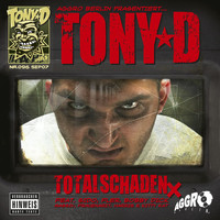 Tony D - Totalschaden X (Explicit)