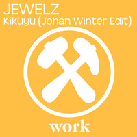 Jewelz - Kikuyu (Johan Winter Edit)