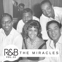 The Miracles - R&B Legends Vol. 12