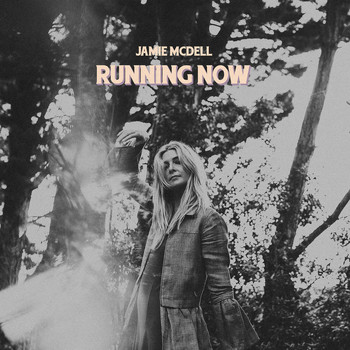 Jamie McDell - Running Now