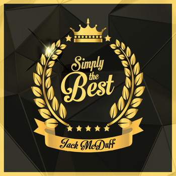 Jack McDuff - Simply the Best (Digitally Remastered)